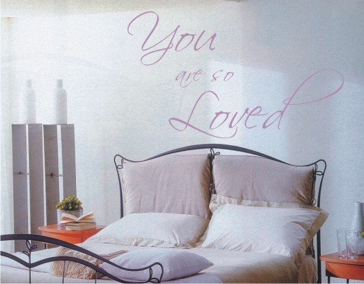 Quotations 18   Wall Sticker   You Are So Loved   Size 48x82cm Or 96x168cm Part 52